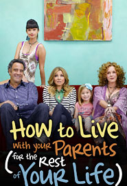 How to Live With Your Parents for the Rest of Your Life